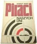 PIRACI NASZYCH DNI - Henryk Mąka (1987)