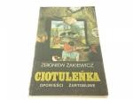 CIOTULEŃKA - Zbigniew Żakiewicz (1988)
