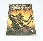 STWORY ŚWIATŁA I CIEMNOŚCI - Roger Zelazny 1988