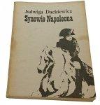 SYNOWIE NAPOLEONA - Jadwiga Dackiewicz (II 1984)