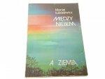 MIĘDZY NIEBEM A ZIEMIĄ - Maciej Łukasiewicz (1979)