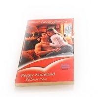 BĘDZIESZ MOJA - Peggy Moreland 2005