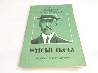WYSOKIE PROGI - Tadeusz Dołęga-Mostowicz 1988