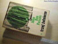 TRZEJ ŻOŁNIERZE - John Dos Passos 1966
