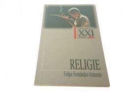 PROGNOZY XXI WIEKU: RELIGIE - F. Fernandez-Armesto