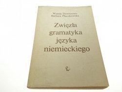 ZWIĘZŁA GRAMATYKA JĘZYKA NIEMIECKIEGO - Deiwtzowa