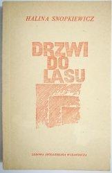 DRZWI DO LASU - Halina Snopkiewicz 1966