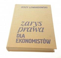ZARYS PRAWA DLA EKONOMISTÓW Jerzy Lewadnowski 1978