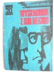 WYSŁANNIK Z RIO NEGRO - Wiesław Kodym 1976