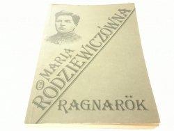 RAGNAROK - Maria Rodziewiczówna 1988