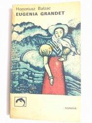 EUGENIA GRANDET - Honoriusz Balzac 1974