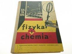 KATALOG, FIZYKA I CHEMIA - Jagodziński 1963