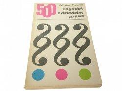 500 ZAGADEK Z DZIEDZINY PRAWA - Z. Kowalski 1975