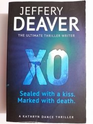 XO. SEALED WITH A KISS. MARKED WITH DEATH - Jeffery Deaver 2012