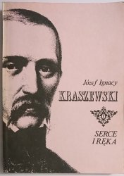 SERCE I RĘKA - Józef Ignacy Kraszewski 1990