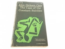 THE CASE OF THE CONSTANT SUICIDES - J. D. Carr