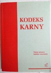 KODEKS KARNY - Red. Małgorzata Kowalczuk 1999