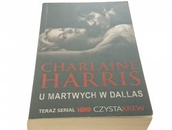 U MARTWYCH W DALLAS - Charlaine Harris 2009