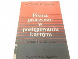 PISMA PROCESOWE W POSTĘPOWANIU KARNYM Cieślak 1989