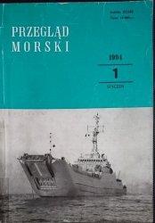 PRZEGLĄD MORSKI NR 1 STYCZEŃ 1994