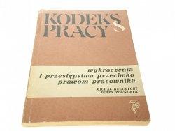 KODEKS PRACY. WYKROCZENIA I PRZESTĘPSTWA (1982)