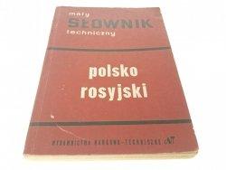 MAŁY SŁOWNIK TECHNICZNY POLSKO ROSYJSKI 1963
