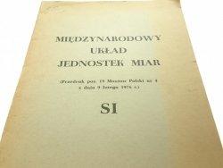 MIĘDZYNARODOWY UKŁAD JEDNOSTEK MIAR SI (1976)