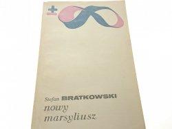 NOWY MARSYLIUSZ - Stefan Bratkowski (1981)
