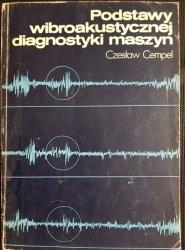 PODSTAWY WIBROAKUSTYCZNEJ DIAGNOSTYKI MASZYN 1982