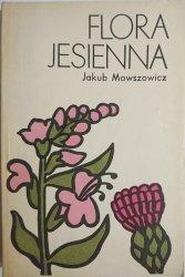 FLORA JESIENNA - Jakub Mowszowicz 1986