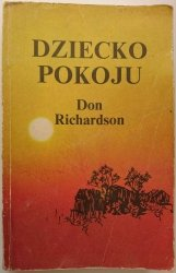 DZIECKO POKOJU - Don Richardson 1988