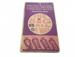 THE BIG BALL OF WAX - Shepherd Mead