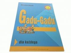 GADU-GADU DLA KAŻDEGO - Mirosław Sławik 2008