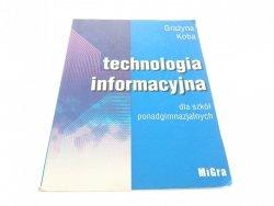 TECHNOLOGIA INFORMACYJNA - Grażyna Koba (2002)
