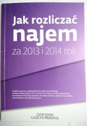 JAK ROZLICZAĆ NAJEM ZA 2013 I 2014 ROK