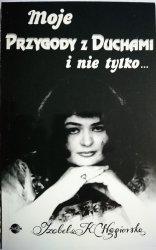 MOJE PRZYGODY Z DUCHAMI I NIE TYLKO... 1993
