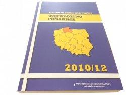 WOJEWÓDZTWO POMORSKIE 2010/12 REGIONALNE KSIĄŻKI