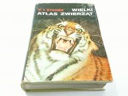WIELKI ATLAS ZWIERZĄT - V. J. Stanek 1971