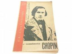CHOPIN - Jarosław Iwaszkiewicz 1966