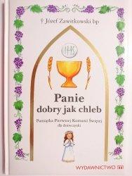PANIE DOBRY JAK CHLEB - bp  Józef Zawitkowski bp 2008