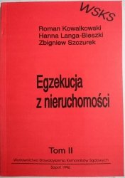 EGZEKUCJA Z NIERUCHOMOŚCI TOM II Kowalkowski 1996