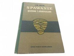 SPAWANIE GAZOWE I ELEKTRYCZNE - Leon Mistur 1971