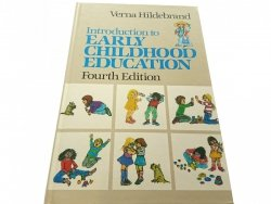 INTRODUCTION TO EARLY CHILDHOOD EDUCATION 1986
