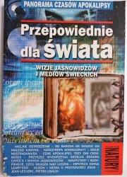 PRZEPOWIEDNIE DLA ŚWIATA - Andrzej Sieradzki 2000