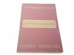SŁOWNIK MINIMUM. ANGIELSKO-POLSKI; POL-ANG (1982)