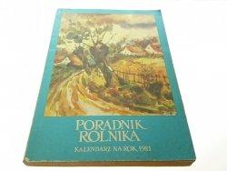 PORADNIK ROLNIKA. KALENDARZ NA ROK 1981