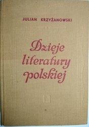 DZIEJE LITERATURY POLSKIEJ - Julian Krzyżanowski