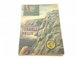 ŻÓŁTY TYGRYS: IZABELLA - FELIX - Lewicki 1968