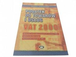 PODATEK OD TOWARÓW I USŁUG VAT 2000 - Wiśniewska