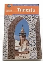 PRZEWODNIK PASCALA. TUNEZJA - Anthony Ham 2005